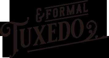 TUXEDO & FORMAL